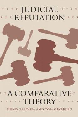 Judicial Reputation: A Comparative Theory (Paperback)