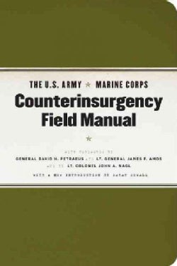 The U.S. Army/Marine Corps Counterinsurgency Field Manual: U.s. Army Field Manual No. 3-24 Marine Corps Warfighti... (Paperback)