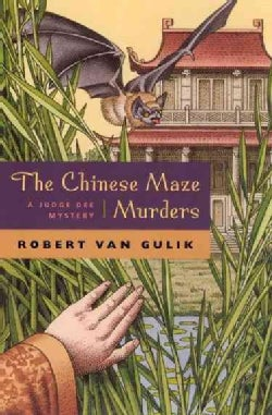 The Chinese Maze Murders: A Chinese Detective Story Suggested by Tree Original Ancient Chinese Plots (Paperback)