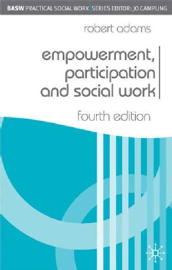 Empowerment, Participation and Social Work (Paperback)