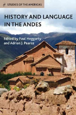 History and Language in the Andes (Hardcover)