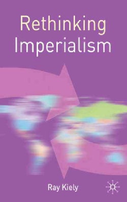 Rethinking Imperialism (Paperback)