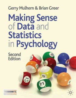 Making Sense of Data and Statistics in Psychology