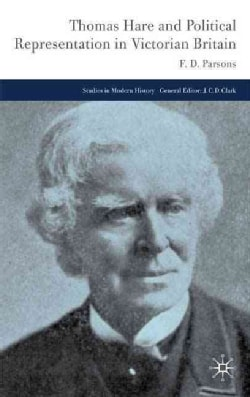 Thomas Hare and Political Representation in Victorian Britain (Hardcover)