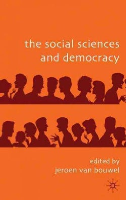 The Social Sciences and Democracy (Hardcover)
