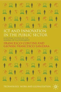 ICT and Innovation in the Public Sector: European Studies in the Making of E-Government (Hardcover)