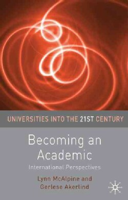Becoming an Academic: International Perspectives (Paperback)