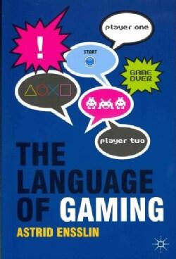 The Language of Gaming (Paperback)