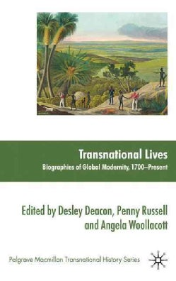 Transnational Lives: Biographies of Global Modernity, 1700-present (Hardcover)
