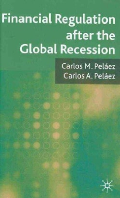Financial Regulation After the Global Recession (Hardcover)