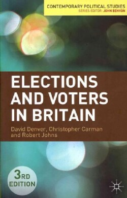Elections and Voters in Britain (Paperback)