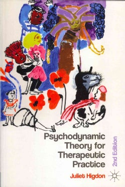 Psychodynamic Theory for Therapeutic Practice (Paperback)