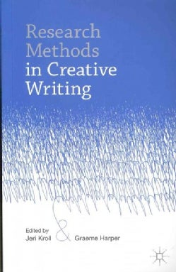 Research Methods in Creative Writing (Paperback)