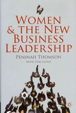 Women and the New Business Leadership (Hardcover)