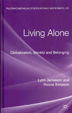 Living Alone: Globalization, Identity and Belonging (Hardcover)
