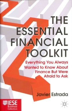 The Essential Financial Toolkit: Everything You Always Wanted to Know About Finance but Were Afraid to Ask (Hardcover)