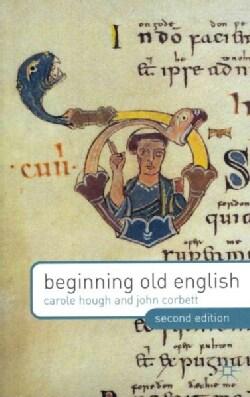 Beginning Old English (Paperback)