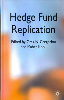 Hedge Fund Replication (Hardcover)