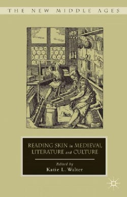Reading Skin in Medieval Literature and Culture (Hardcover)