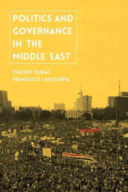 Politics and Governance in the Middle East (Paperback)