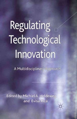 Regulating Technological Innovation: A Multidisciplinary Approach (Hardcover)
