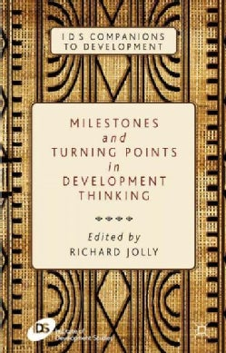 Milestones and Turning Points in Development Thinking (Hardcover)