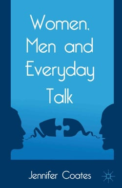 Women, Men and Everyday Talk (Hardcover)