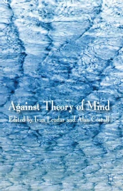 Against Theory of Mind (Paperback)