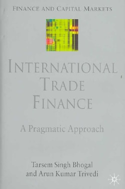 International Trade Finance: A Pragmatic Approach (Hardcover)