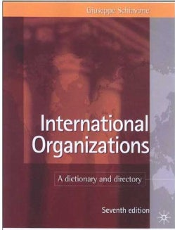 International Organizations: A Dictionary and Directory (Hardcover)
