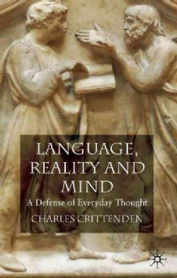 Language, Reality and Mind: A Defense of Everyday Thought (Hardcover)