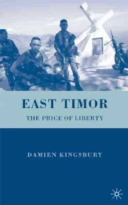 East Timor: The Price of Liberty (Hardcover)