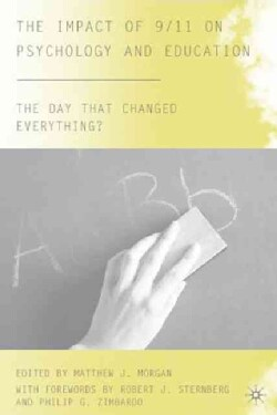 The Impact of 9/11 on Psychology and Education: The Day That Changed Everything? (Hardcover)