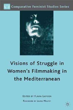 Visions of Struggle in Women's Filmmaking in the Mediterranean (Hardcover)