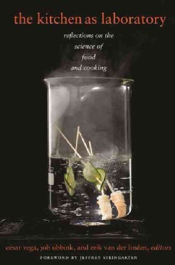The Kitchen as Laboratory: Reflections on the Science of Food and Cooking (Paperback)