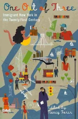 One Out of Three: Immigrant New York in the Twenty-First Century (Paperback)