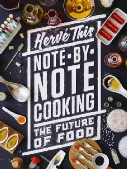 Note-by-Note Cooking: The Future of Food (Paperback)