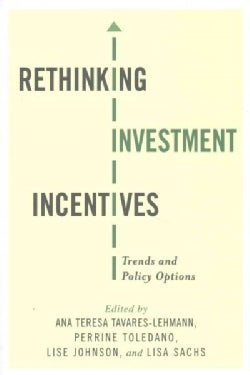 Rethinking Investment Incentives: Trends and Policy Options (Hardcover)