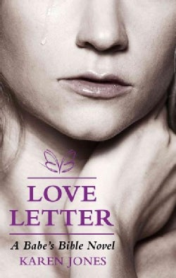 Love Letter: A Babe's Bible Novel (Paperback)