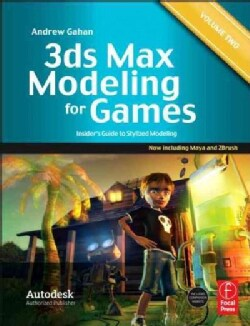3ds Max Modeling for Games: Insider's Guide to Stylized Modeling (Paperback)
