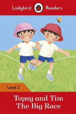 Topsy and Tim The Big Race (Paperback)