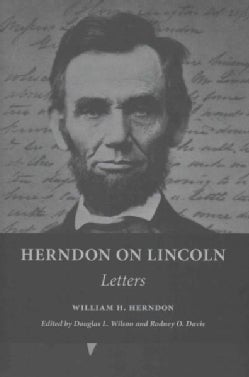 Herndon on Lincoln: Letters (Hardcover)