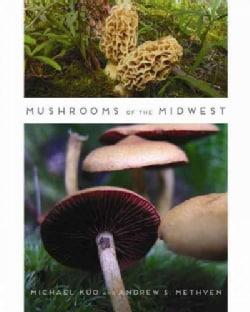 Mushrooms of the Midwest (Paperback)