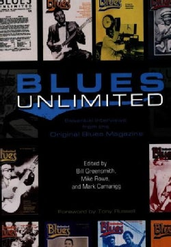 Blues Unlimited: Essential Interviews from the Original Blues Magazine (Paperback)