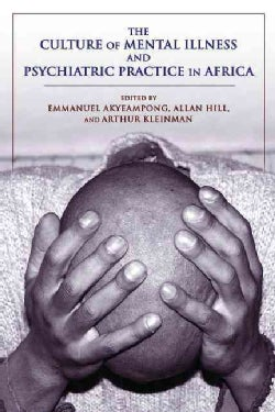 The Culture of Mental Illness and Psychiatric Practice in Africa (Paperback)