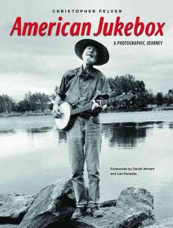 American Jukebox: A Photographic Journey (Hardcover)