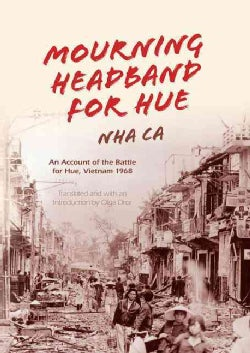 Mourning Headband for Hue: An Account of the Battle for Hue, Vietnam 1968 (Hardcover)
