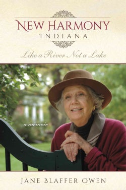 New Harmony Indiana: Like a River Not a Lake (Hardcover)