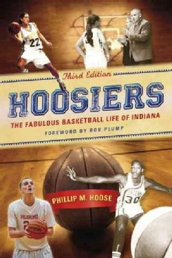 Hoosiers: The Fabulous Basketball Life of Indiana (Paperback)