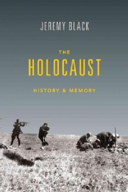The Holocaust: History and Memory (Hardcover)